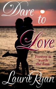 Dare to Love by Laurie Ryan